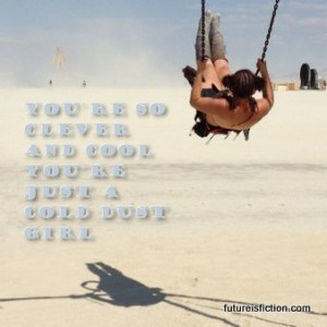 burning man lyrics - cold dust girl