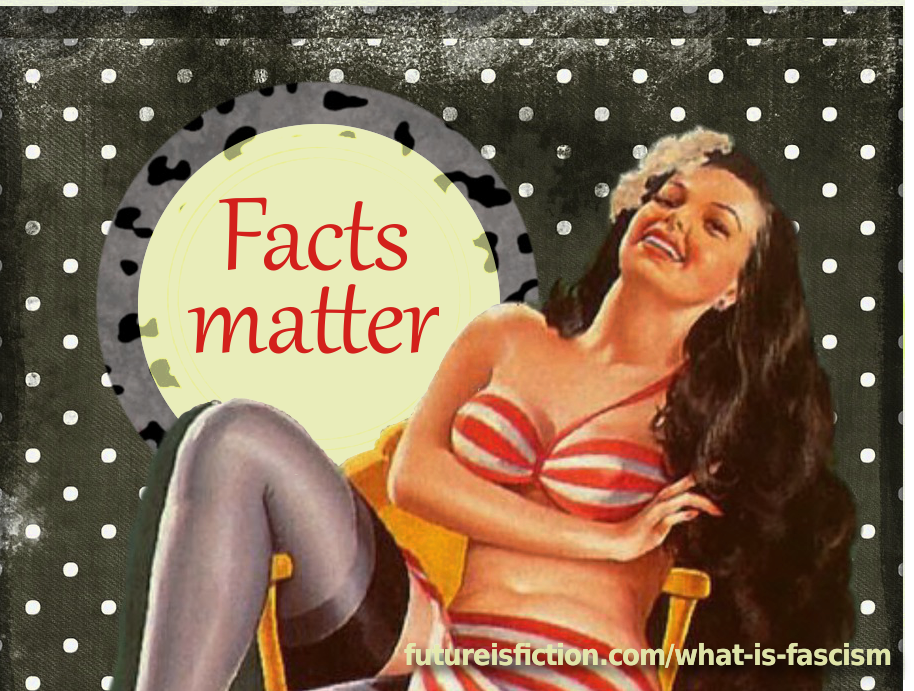 "Illustrated retro woman and the prase ""facts matter"""